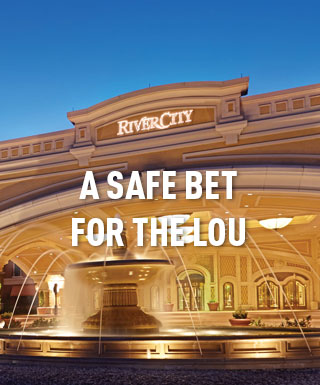 "River City Casino St. Louis property exterior with text ""A Safe Bet For The Lou"""